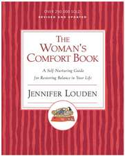 Woman's Cofort Book: A Self-Nurturing Guide for Restoring Balance in Your Life