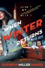 When Winter Returns: A Rosie Winter Mystery
