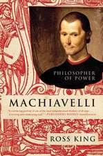 Machiavelli: Philosopher of Power