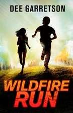 Wildfire Run