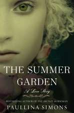 The Summer Garden: A Love Story