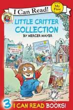 Little Critter Collection: Going to the Firehouse, Going to the Sea Park, Snowball Soup