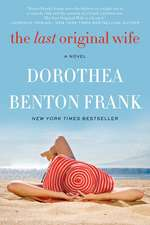 The Last Original Wife: A Novel