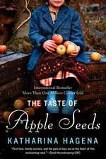 The Taste of Apple Seeds: A Novel