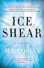 Ice Shear: A Novel