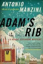 Adam's Rib: A Rocco Schiavone Mystery