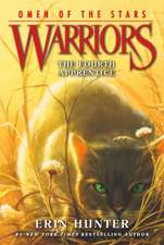 Warriors: Omen of the Stars #1: The Fourth Apprentice: Warriors: Omen of the Stars vol 1