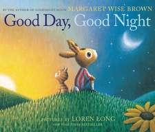 Good Day, Good Night Board Book