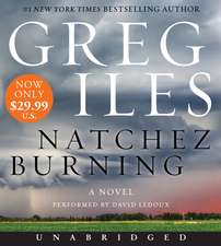 Natchez Burning Low Price CD: A Novel
