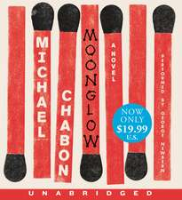 Moonglow Low Price CD: A Novel