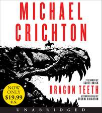 Dragon Teeth Low Price CD: A Novel