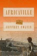 Africaville: A Novel