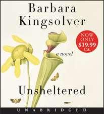 Unsheltered Low Price CD: A Novel