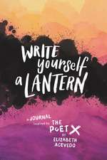 Write Yourself a Lantern: A Journal Inspired by The Poet X