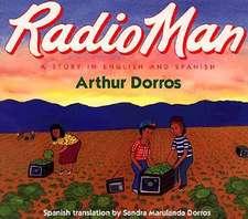 Radio Man/Don Radio: Bilingual Spanish-English