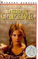 Indian Captive: The Story of Mary Jemison
