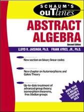 Schaum's Outline of Abstract Algebra