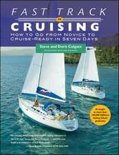 Fast Track to Cruising