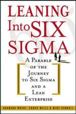 Leaning Into Six Sigma