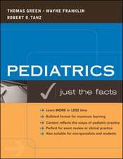 Pediatrics: Just the Facts