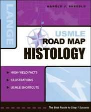 USMLE Road Map Histology