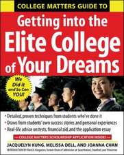 College Matters Guide to Getting Into the Elite College of Your Dreams