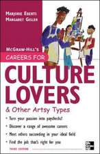 Careers for Culture Lovers & Other Artsy Types, 3rd ed.