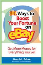 101 Ways to Boost Your Fortune on eBay