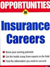 Opportunities in Insurance Careers