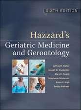 Hazzard's Geriatric Medicine and Gerontology, Sixth Edition