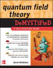 Quantum Field Theory Demystified