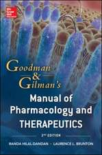 Goodman and Gilman Manual of Pharmacology and Therapeutics, Second Edition