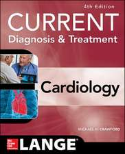 Current Diagnosis and Treatment Cardiology, Fourth Edition: Lange