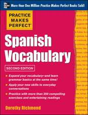 Practice Makes Perfect Spanish Vocabulary, 2nd Edition