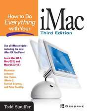 How to Do Everything with Your iMac