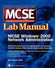 MCSE Windows 2000 Network Administration:  Lab Manual