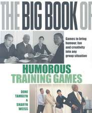 The Big Book of Humorous Training Games (UK Edition)