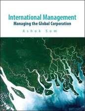 International Management: Managing the Global Corporation
