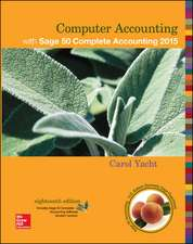 Computer Accounting with Sage 50 Complete Accounting 2015