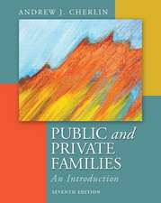 Public & Private Families:  An Introduction