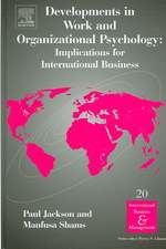 Developments in Work and Organizational Psychology:  Implications for International Business
