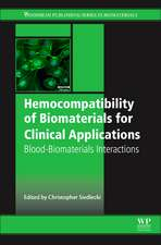 Hemocompatibility of Biomaterials for Clinical Applications: Blood-Biomaterials Interactions