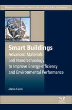 Smart Buildings: Advanced Materials and Nanotechnology to Improve Energy-Efficiency and Environmental Performance