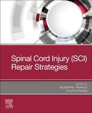 Spinal Cord Injury (SCI) Repair Strategies