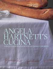 Hartnett, A: Angela Hartnett's Cucina