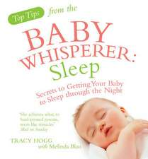Top Tips from the Baby Whisperer: Sleep
