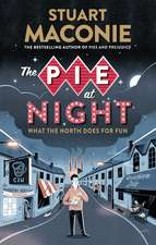 The Pie at Night:  In Search of the North at Play