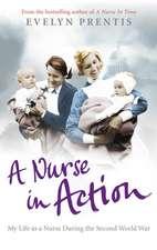 A Nurse in Action