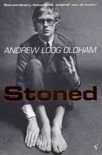 Loog Oldham, A: Stoned