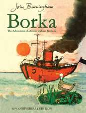 Borka: The Adventures of a Goose With No Feathers